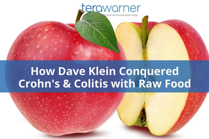 How Dave Klein Conquered Colitis & Crohn's Disease (And How
