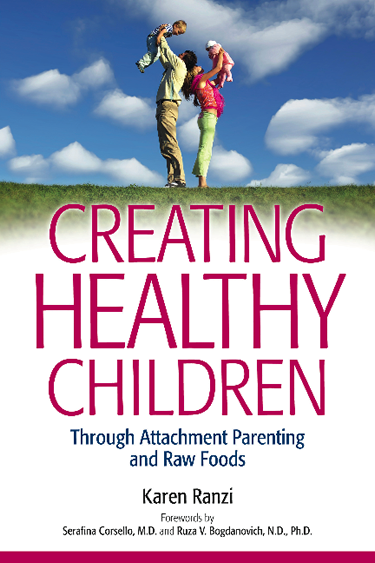 Are You Interested in Creating Healthy Children?