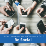 [Communication Challenge] Day 2: Be Social
