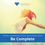 [Communication Challenge] Day 7: Be Complete