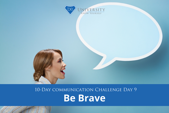 Tera Warner, communication challenge, how to improve communication, relationship advice, confidence tips, how to have more courage