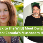 [Back to the Wild] Dwight Thornton is Canada's Wild Mushroom Huntin' Man