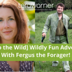 [Back to the Wild] Fergus Drennan Shares the Secrets of Full Time Foraging