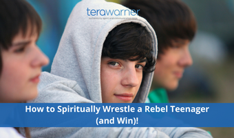How to Spiritually Wrestle a Rebel Teenager (And Win)!