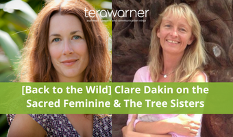 [Back to the Wild] Clare Dakin on the Nature of the Feminine