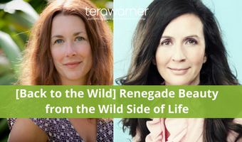 [Back to the Wild] Nadine Artemis: Renegade Beauty Wisdom From the Wild Side of Life