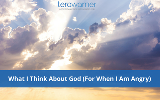 What I Think About God (For When I Am Angry)