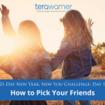 [New Year, New You] Day 15: How to Pick Your Friends