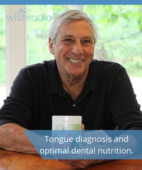 victor zeines, holistic dentistry, tongue diagnosis, dental nutrition